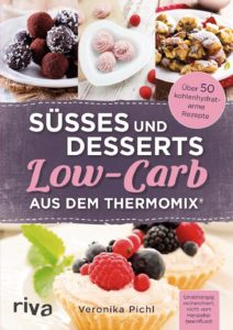 Suesses und Dessert Low Carb aus dem Thermomix