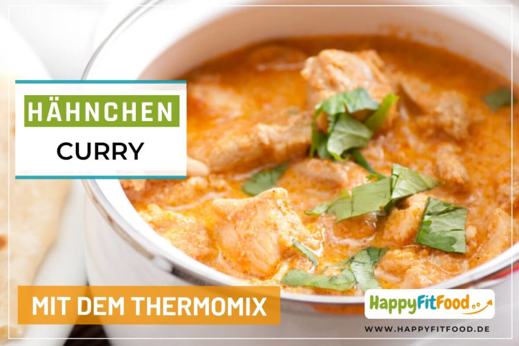 Hähnchen Curry Thermomix Zubereitung Low Carb Gericht
