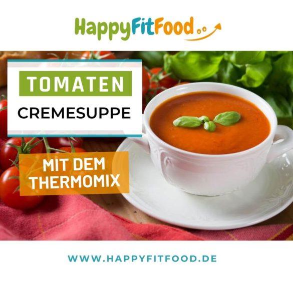Tomatensuppe mit dem Thermomix zubereitet cremig, vegan, glutenfrei