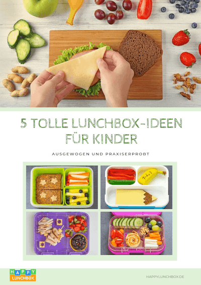 5 tolle Lunchbox-Ideen für Kinder E-book