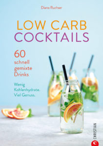 Low-Carb-Cocktails-Buch-Diana-Ruchser-schwarzgrueneszebra