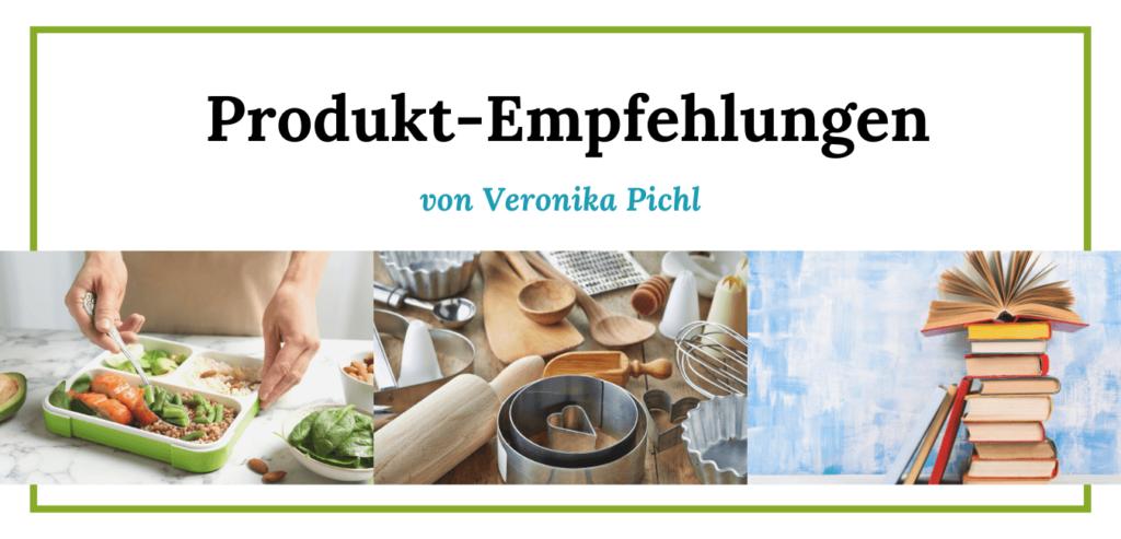 Produkt Empfehlungen von Veronika Pichl für Meal Prep, Lunchbox, Kochbücher, Ratgeber und Zubehör