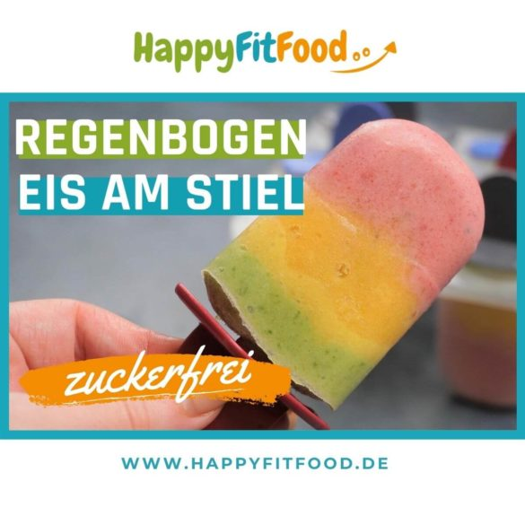 Fruchteis selber machen ohne Zucker Regebenbogen Popsicle Rezept zuckerfrei Rezept