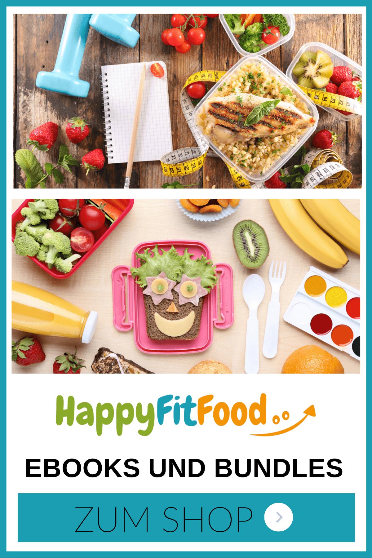 HappyFitFoodShop für E-books und Bundles zu Lunchbox und Meal Prep und Abnehmen von Veronika Pichl