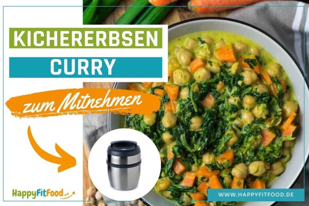 Kichererbsen-Curry zum Mitnehmen vegetarisches Essen vorkochen für die Arbeit