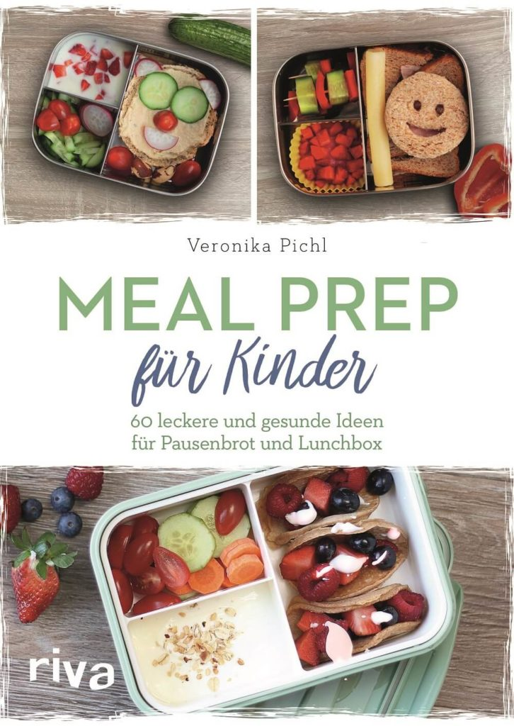 Meal Prep für Kinder Buch Lunchbox Pausendose Ideen