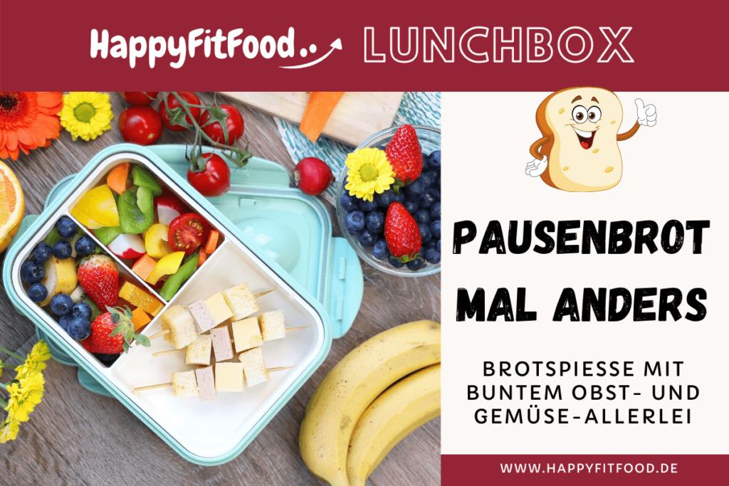 Pausenbrot mal anders für Kinder und Erwachsene Brotspieße mit buntem Obst- und Gemüseallerlei