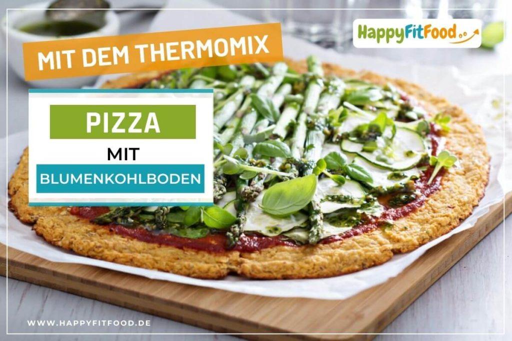 Blumenkohl Pizza Rezept Thermomix für Low Carb Pizzaboden mit grünem Spargel