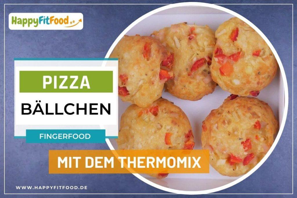 Thermomix Rezept für Pizzabällchen in der Mixversion