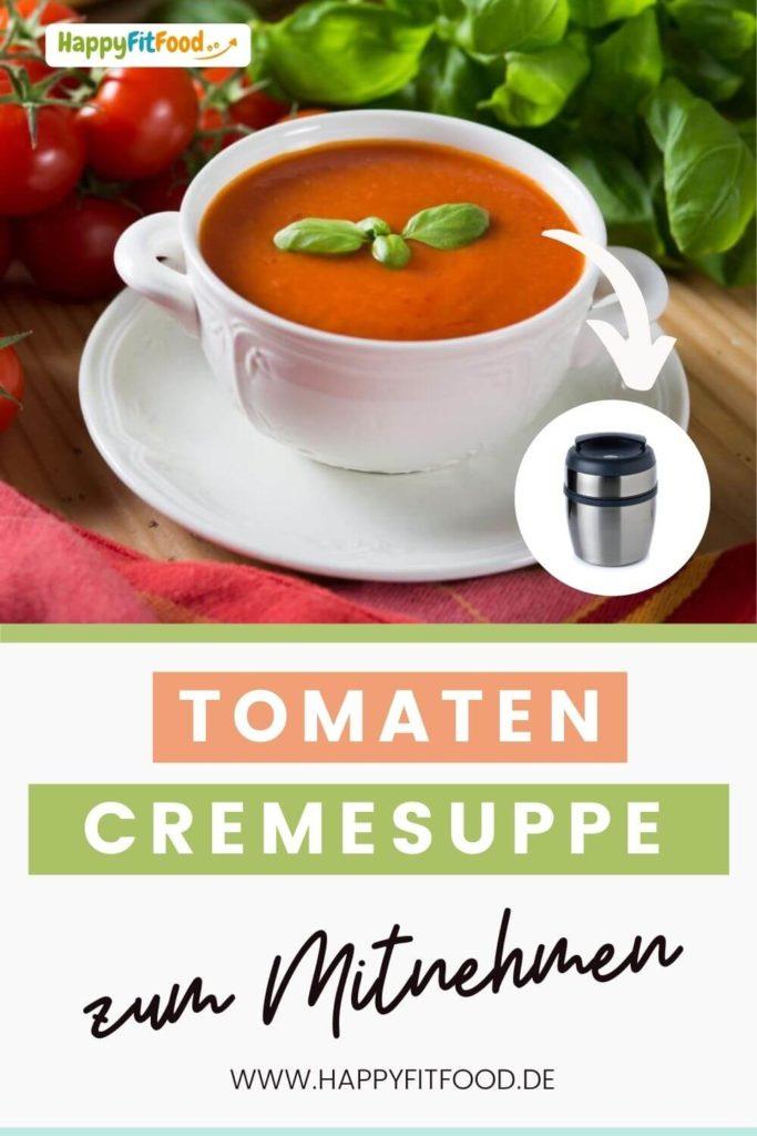 Tomatencremesuppe einfaches Rezept zum Mitnehmen und Meal Prep mit Thermomix Zubereitung