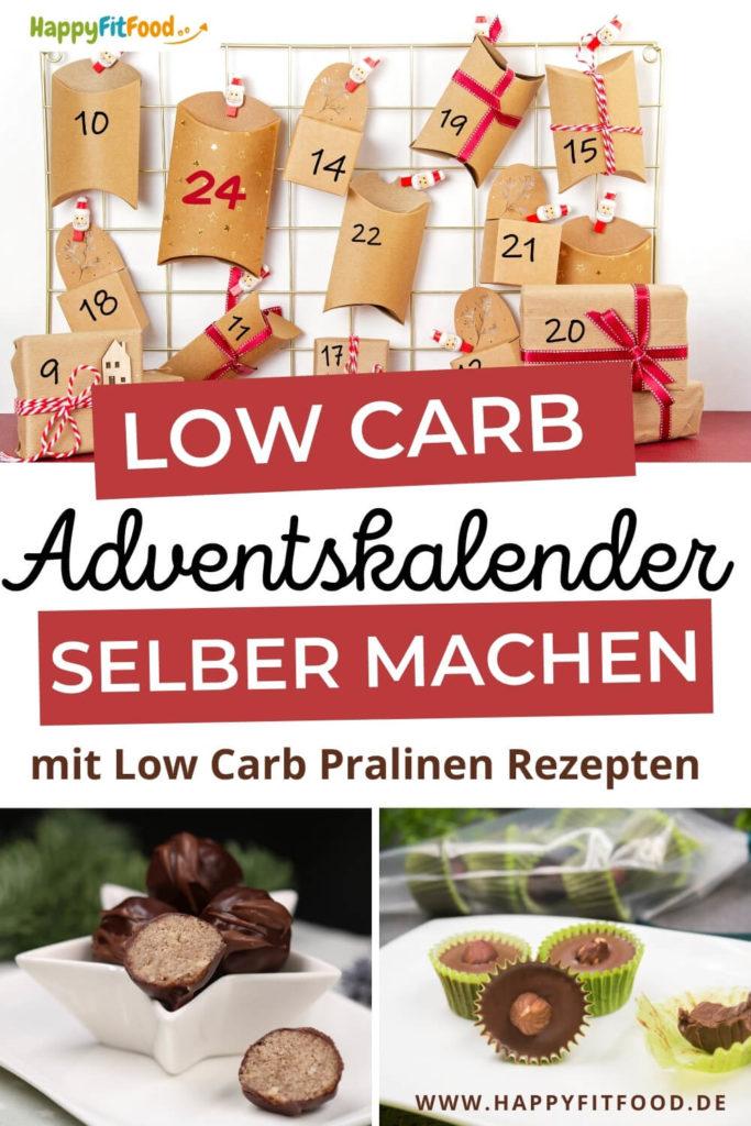 Low Carb Adventskalender selber machen mit Low Carb Pralinen Rezepten