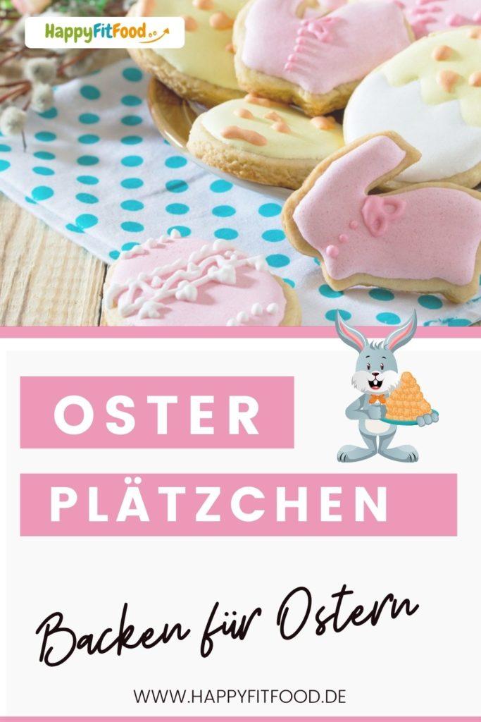 Osterplätzchen backen - Osterkekse einfaches Rezept