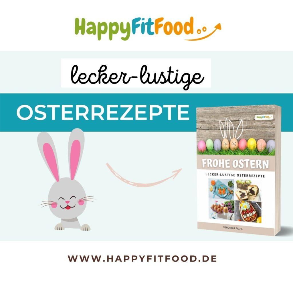 Frohe Ostern! Lecker-lustige Osterrezepte